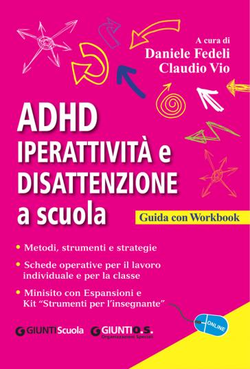 Rezultat iskanja slik za ADHD : iperattività e disattenzione a scuola : guida con workbook ed espansioni online :