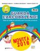 GUARDA L'ARCOBALENO