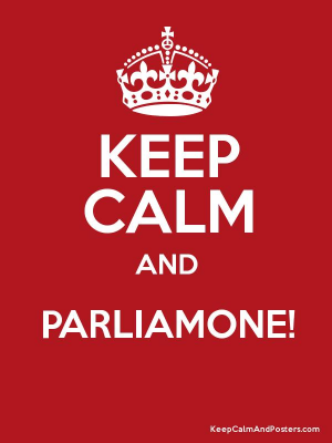 Kee Calm and parliamone!