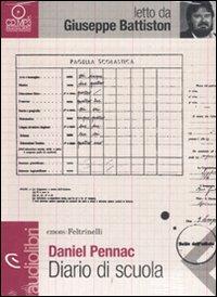 """""""Diario di scuola"""" di Daniel Pennac, letto da Giuseppe Battison"""