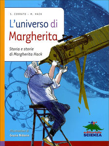 "Copertina ""L'universo di Margherita Storia e storie di Margherita Hack"""