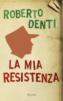 """Copertina """"La mia Resistenza"""""""